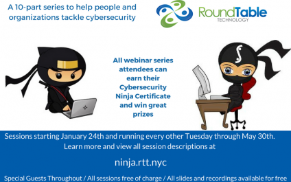 Webinar Series–Become a Cybersecurity Ninja in only 10 sessions, every two weeks